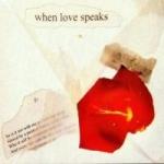 When Love Speaks - The Sonnets