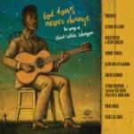 God Don`t Never Change/Songs of Blind Willie J.
