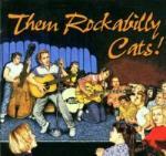 Them Rockabilly Cats!