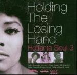 Holding The Losing Hand - Hotlanta Soul 3