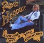 Reckless Love & Bold Adventure