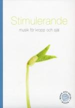 Stimulerande Musik För Kropp Och Själ