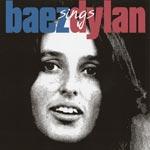 Baez sings Dylan 1963-68