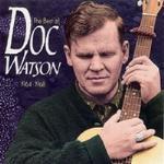 Best Of Doc Watson 1964-68