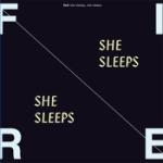 She sleeps She sleeps 2016