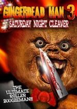 Gingerdeadman 3 / Saturday Night Cleaver