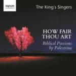 Palestrina / How Fair Thou...