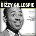 Dizzy Gillespie Live