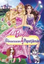 Barbie / Prinsessan och popstjärnan
