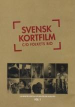 Svensk kortfilm / Folkets Bio vol 1