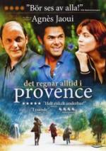 Det regnar alltid i Provence
