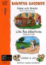 Barnens sagobok / Hans och Greta + Lilla Åsa...