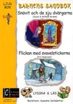Barnens sagobok / Snövit + Flickan med svavel.