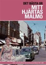 Mitt hjärtas Malmö / Det bästa