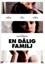 En dålig familj