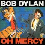 Oh mercy 1989 (Rem)