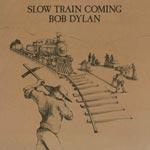 Slow train coming 1979 (Rem)