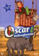 Oscar ballongfararen / Del 2