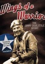 Wings Of A Warrior / Jimmy Doolittle Story