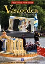 Vasaordern / The Royal barge
