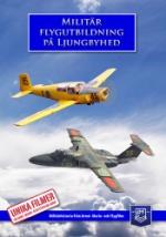 Militär flygutbildning på Ljungbyhed
