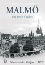 Malmö - En resa i tiden
