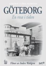Göteborg / En resa i tiden 1907-1982