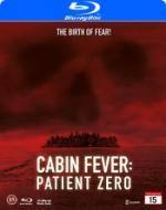 Cabin fever 3 / Patient zero