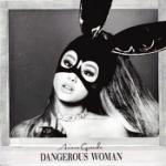 Dangerous woman 2016