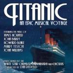 Titanic - An Epic Musical Voyage
