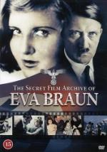 Secret film archive of Eva Braun