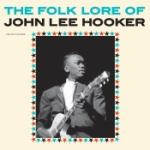 Folk Lore Of John Lee Hooker