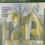 Piano Transcriptions 5 (Hamish Milne)