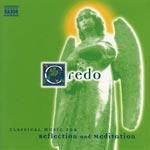Credo / Classical For Reflection & Meditation