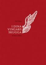I Dina Vingars Skugga