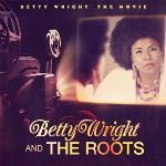 Betty Wright/The Movie