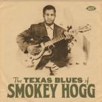 Texas Blues Of Smokey Hogg
