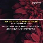 Bach Chez Les Mendelssohn
