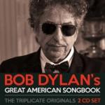 Bob Dylan`s Great American Songbook/Originals