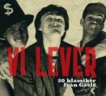 Vi Lever! 20 Klassiker Från Gävle