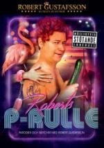 Robert Gustafsson / Roberts P-Rulle
