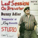 Last Session On Brewster - Trespass