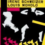 Irène Schweizer - Louis Moholo