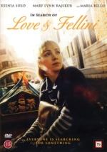 In search of love & Fellini