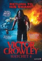Victor Crowley - Hatchet 4