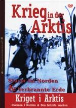 Kriget i Arktis / Stormen i Norden & Den brända