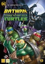 Batman & Teenage Mutant Ninja Turtles