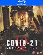 Covid-21 - Lethal virus