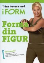 Träna hemma med iForm / Forma din figur