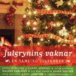 Julgryning vaknar
